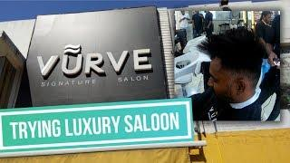 Trying Luxury Saloon | Vurve - Chennai