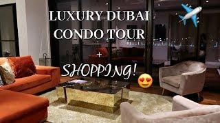 LUXURY CONDO TOUR IN DUBAI + SHOPPING AT THE HUGE DUBAI MALL!