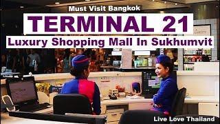 Terminal 21 - Must Visit Luxury Mall in Sukhumvit Bangkok #livelovethailand