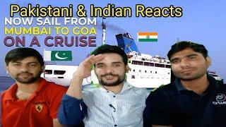 Mumbai to Goa luxury cruise | 2018 | watch to know | Reaction by indian pakistani | REACTION SAMAA