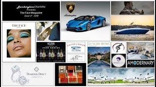 "Lamborghini Charlotte Presents The Face Magazine ""Luxury Lifestyle""!"